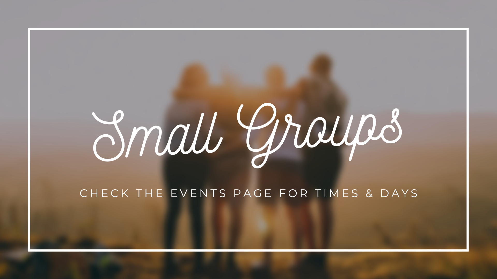 Small Groups - Website Slideshow.png